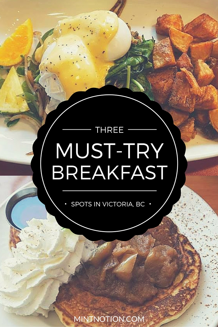 3 must-try breakfast spots in Victoria, BC