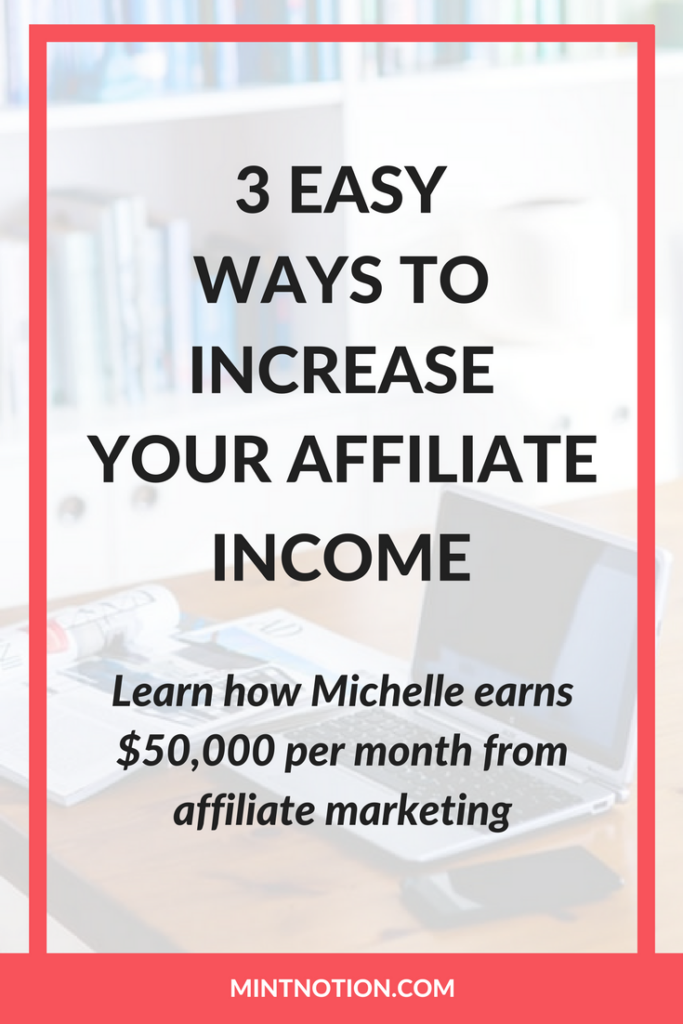 3 Easy Ways To Increase Your Affiliate Earnings