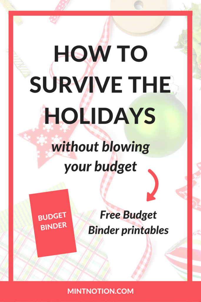 How to survive the holidays without blowing your budget