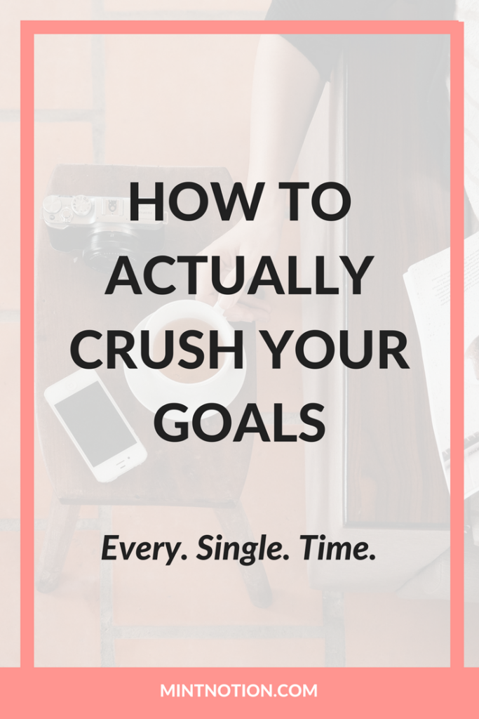How To Actually Crush Your Goals This Year